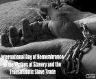 Internationaler Tag des Gedenkens an die Opfer der Sklaverei und des transatlantischen Sklavenhandels